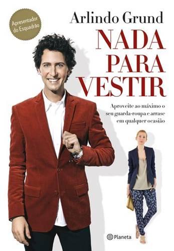 Livro Nada Para Vestir - R$28,72 (Editora Planeta)
