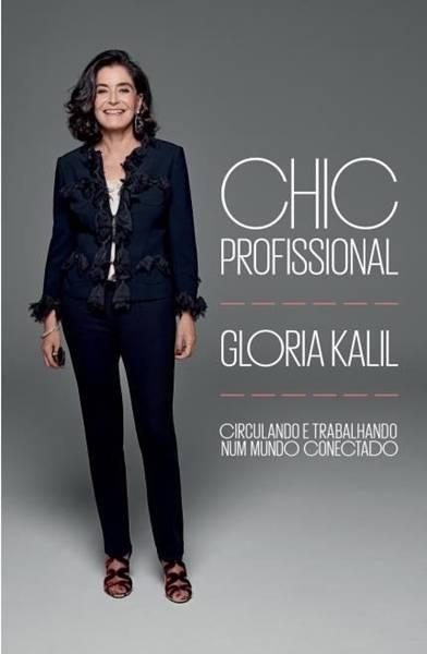 Chic Profissional - Para Circular e Trabalhar No Mundo Globalizado (Paralela)