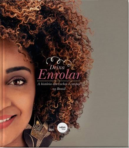 livro-salon-line-deixa-enrolar-a-historia-dos-cachos-e-crespos-no-brasil
